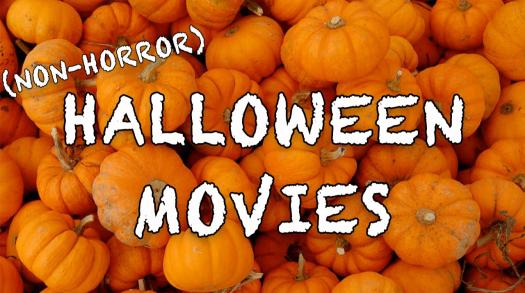 The Best Non-Horror Movies to Get You Ready for Halloween